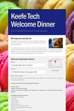 Keefe Tech Welcome Dinner