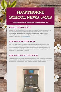 Hawthorne School News: 5/4/18