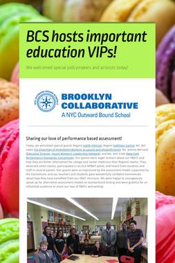 BCS hosts important education VIPs!