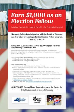 Earn $1,000 as an Election Fellow