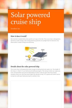 Solar powered cruise ship