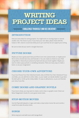 Writing Project Ideas