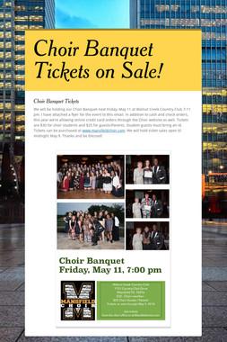 Choir Banquet Tickets on Sale!