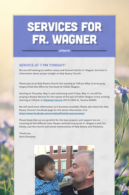 Services for Fr. Wagner