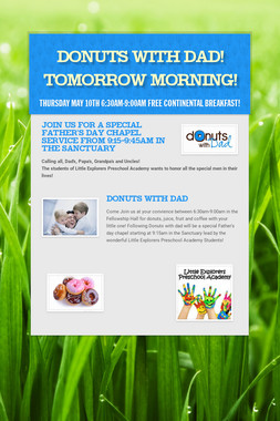 Donuts with Dad! Tomorrow Morning!