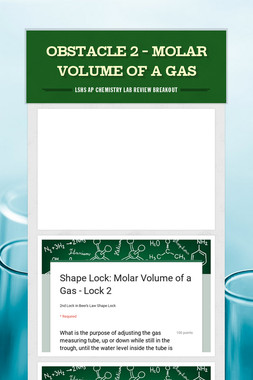 Obstacle 2 - Molar Volume of a Gas