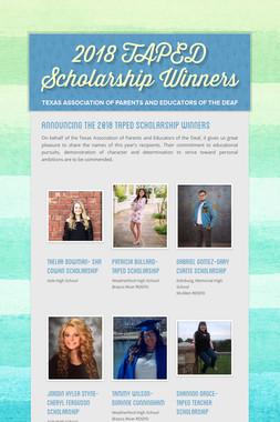 2018 TAPED Scholarship Winners