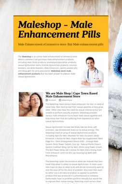 Maleshop - Male Enhancement Pills