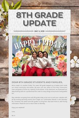 8th Grade Update