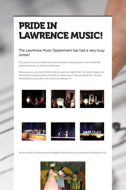 PRIDE IN LAWRENCE MUSIC!