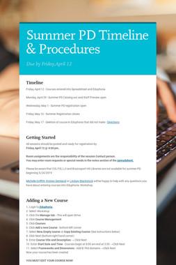 Summer PD Timeline & Procedures