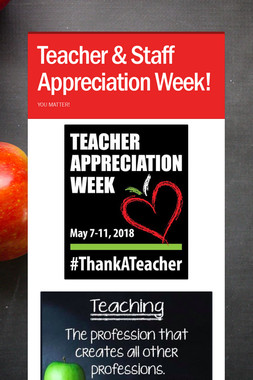Teacher & Staff Appreciation Week!