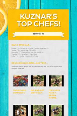 Kuznar's Top Chefs!