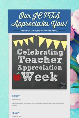 Our JC PTA Appreciates You!