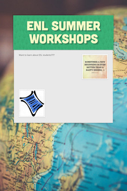 ENL Summer Workshops
