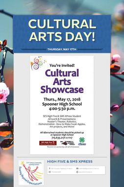 Cultural Arts Day!