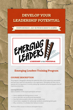 DEVELOP YOUR LEADERSHIP POTENTIAL