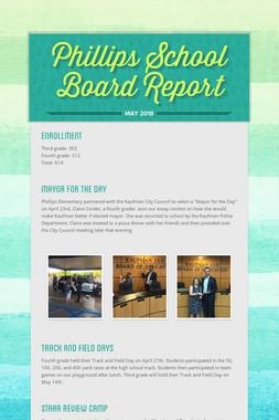 Phillips School Board Report