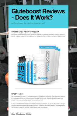 Gluteboost Reviews - Does It Work?