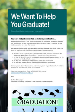 We Want To Help You Graduate!