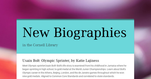 New Biographies | Smore Newsletters for Education