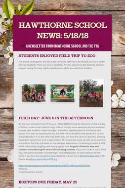 Hawthorne School News: 5/18/18