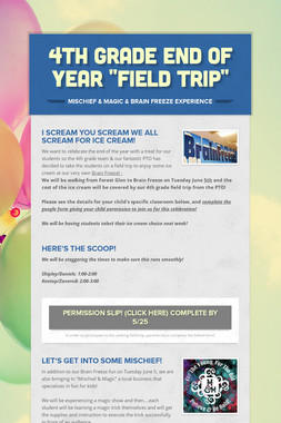 """4th Grade End Of Year """"Field Trip"""""""