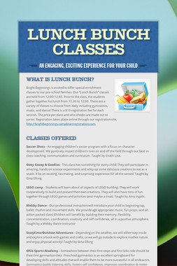 Lunch Bunch Classes