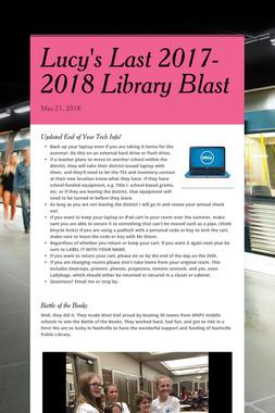 Lucy's Last 2017-2018 Library Blast