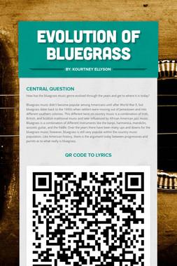 Evolution of Bluegrass