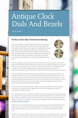 Antique Clock Dials And Bezels