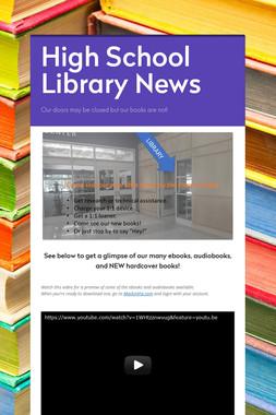 High School Library News