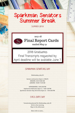 Sparkman Senators Summer Break