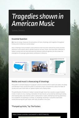 Tragedies shown in American Music