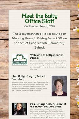 Meet the Bally Office Staff