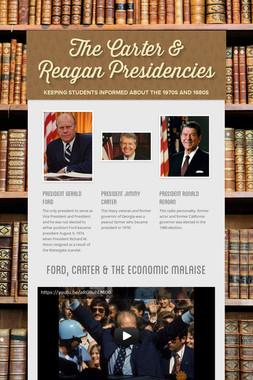 The Carter & Reagan Presidencies