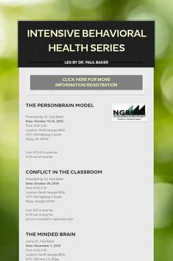 Intensive Behavioral Health Series
