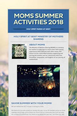 MOMS Summer Activities 2018