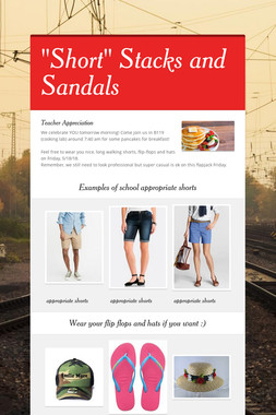 """""""Short"""" Stacks and Sandals"""