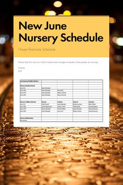 New June Nursery Schedule