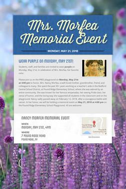 Mrs. Morfea Memorial Event