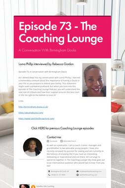 Episode 73 - The Coaching Lounge