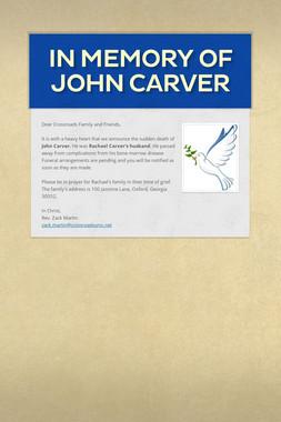 In Memory of John Carver