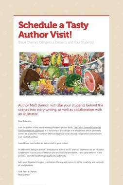 Schedule a Tasty Author Visit!