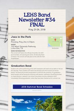 LEHS Band Newsletter #34 FINAL