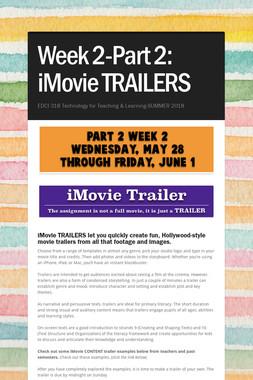 Week 2-Part 2: iMovie TRAILERS