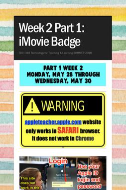 Week 2 Part 1: iMovie Badge