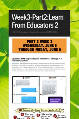 Week3-Part2:Learn From Educators 2