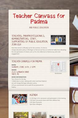 Teacher Canvass for Padma