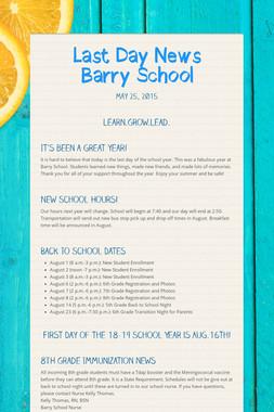 Last Day News Barry School